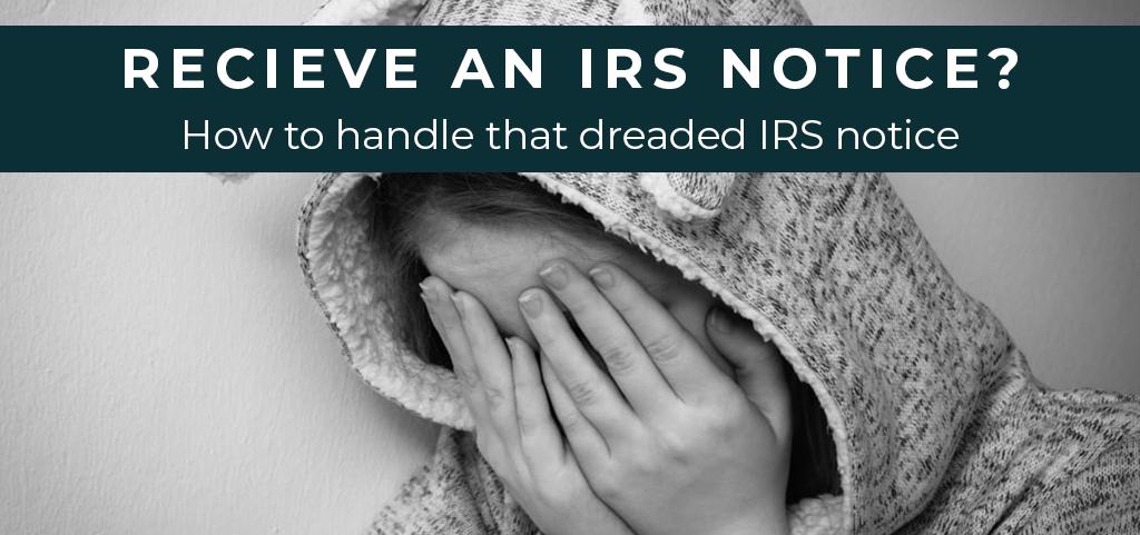 Recive an IRS Notice